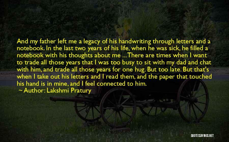 Dad Left Quotes By Lakshmi Pratury