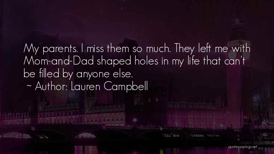 Dad Left Quotes By Lauren Campbell