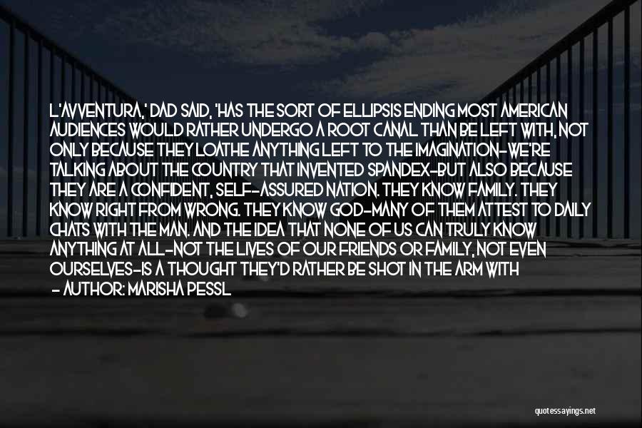 Dad Left Quotes By Marisha Pessl