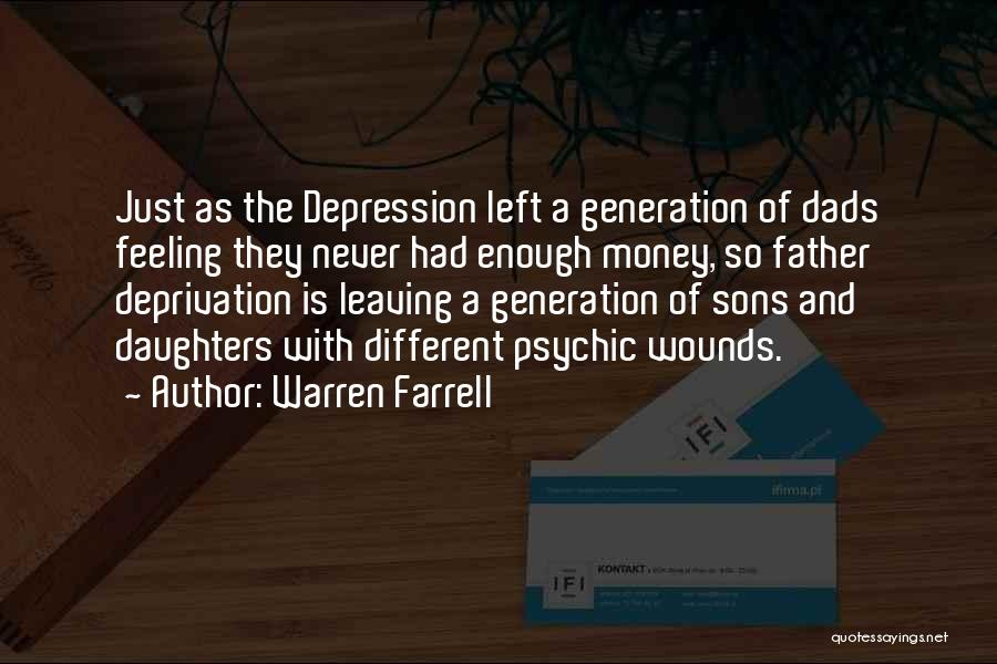 Dad Left Quotes By Warren Farrell