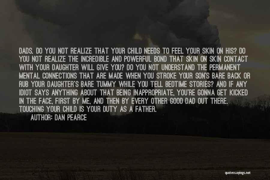 Top 18 Dad N Daughter Love Quotes & Sayings