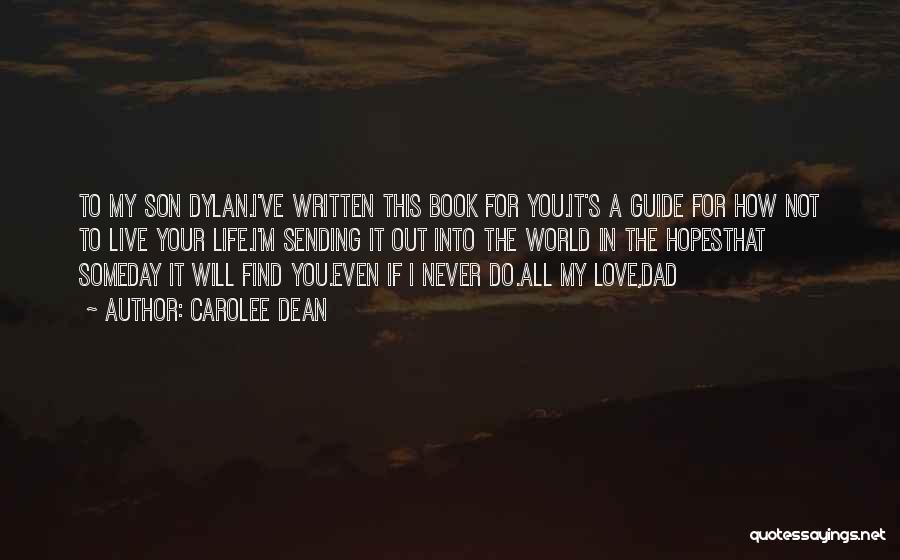 Dad N Son Love Quotes By Carolee Dean