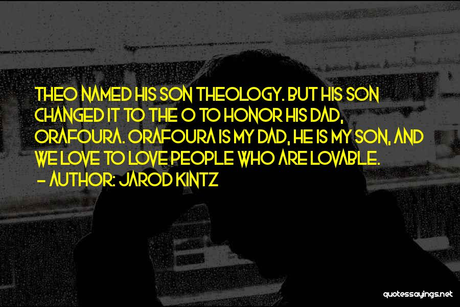 Dad N Son Love Quotes By Jarod Kintz