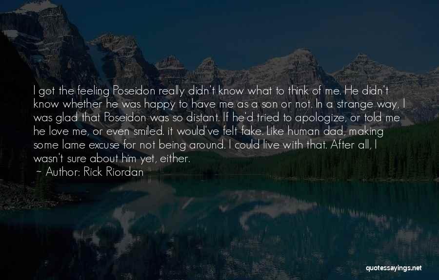 Dad N Son Love Quotes By Rick Riordan
