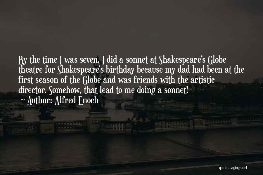 Dad On His Birthday Quotes By Alfred Enoch