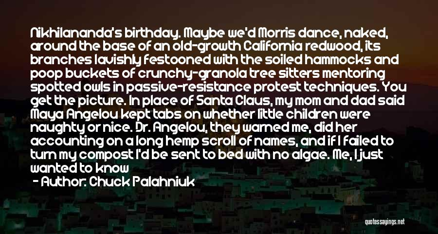 Dad On His Birthday Quotes By Chuck Palahniuk