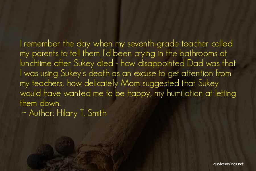 Dad Vs Mom Quotes By Hilary T. Smith