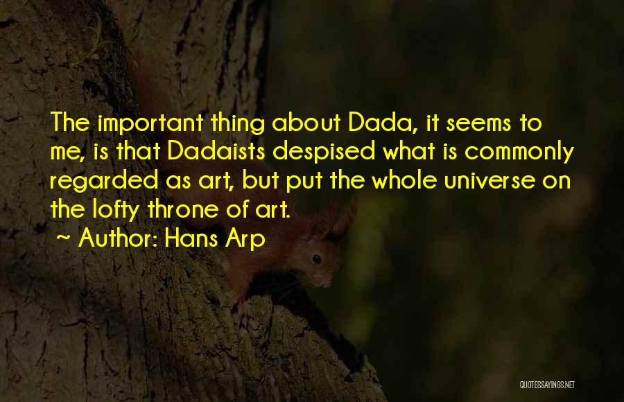 Dada Art Quotes By Hans Arp