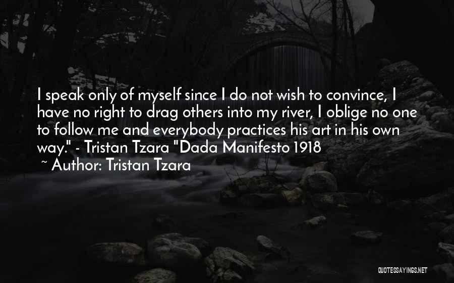 Dada Art Quotes By Tristan Tzara