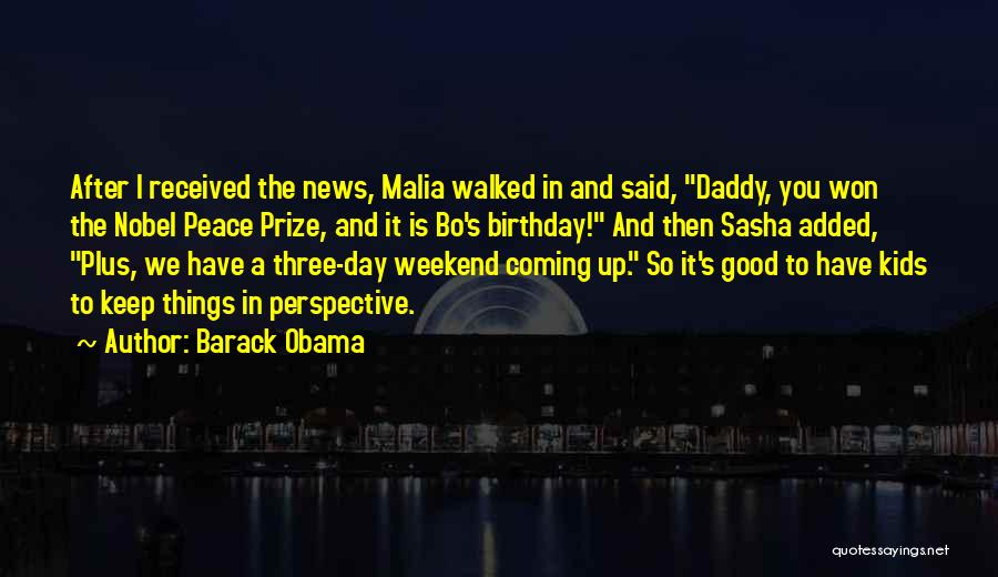 Daddy Birthday Quotes By Barack Obama