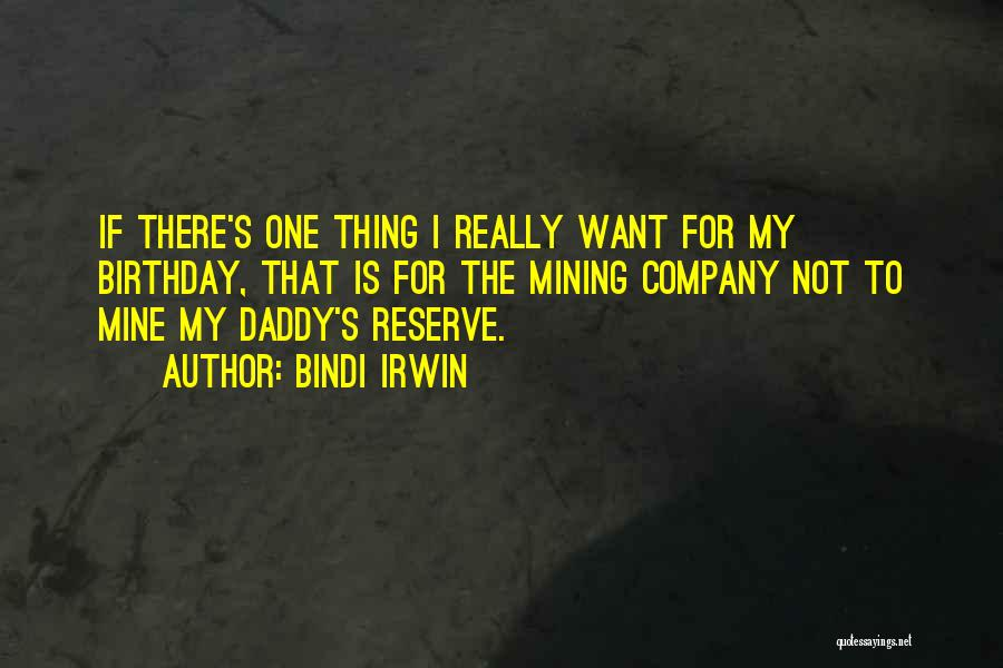 Daddy Birthday Quotes By Bindi Irwin