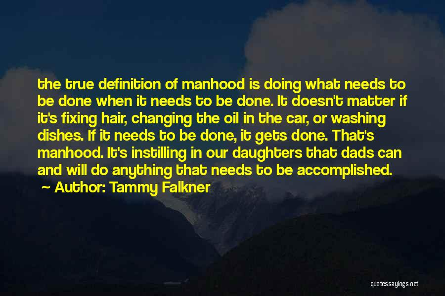 Dads From Daughters Quotes By Tammy Falkner