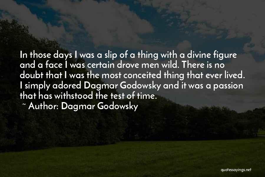 Dagmar Godowsky Quotes 1718213