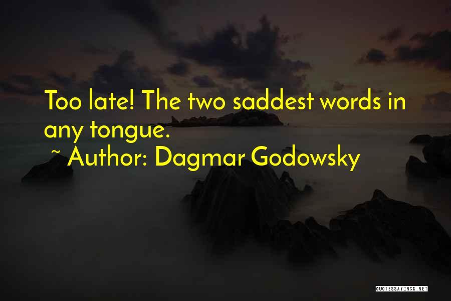 Dagmar Godowsky Quotes 1770348