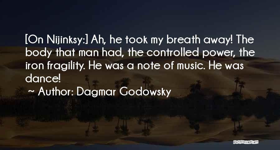 Dagmar Godowsky Quotes 2060371