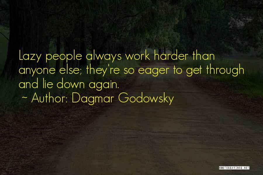 Dagmar Godowsky Quotes 627368
