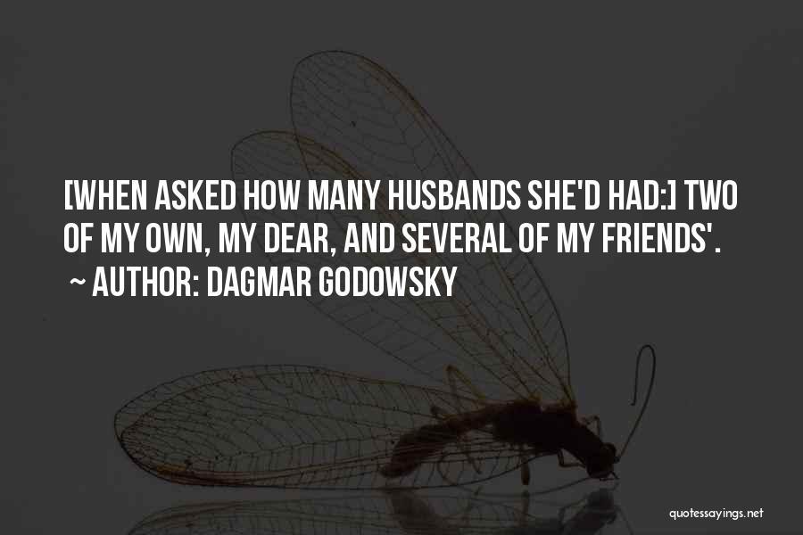 Dagmar Godowsky Quotes 944961