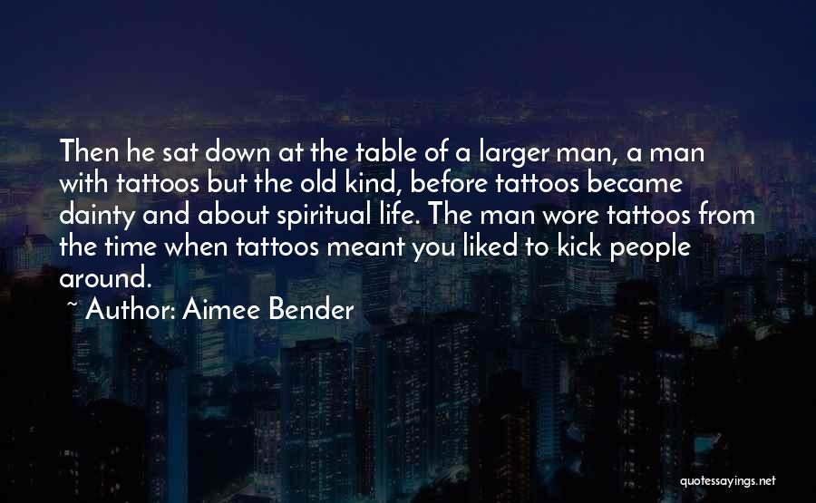 Dainty Quotes By Aimee Bender