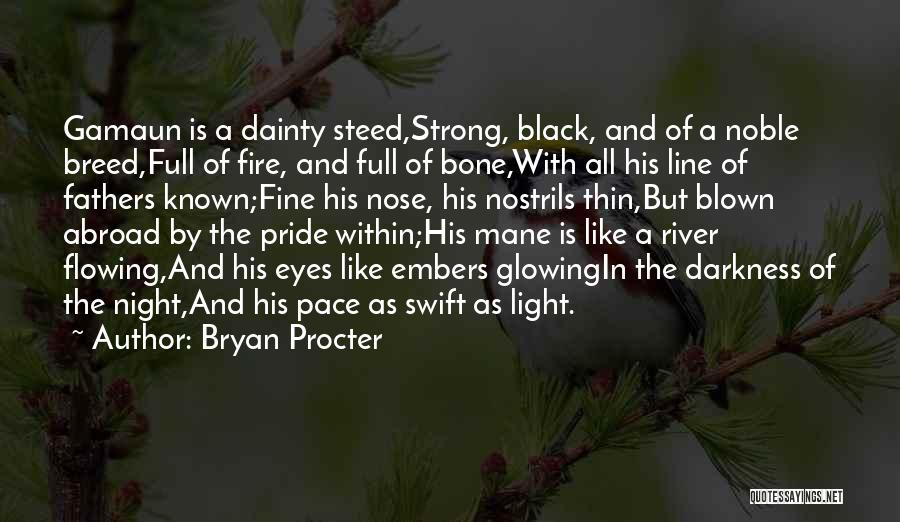 Dainty Quotes By Bryan Procter