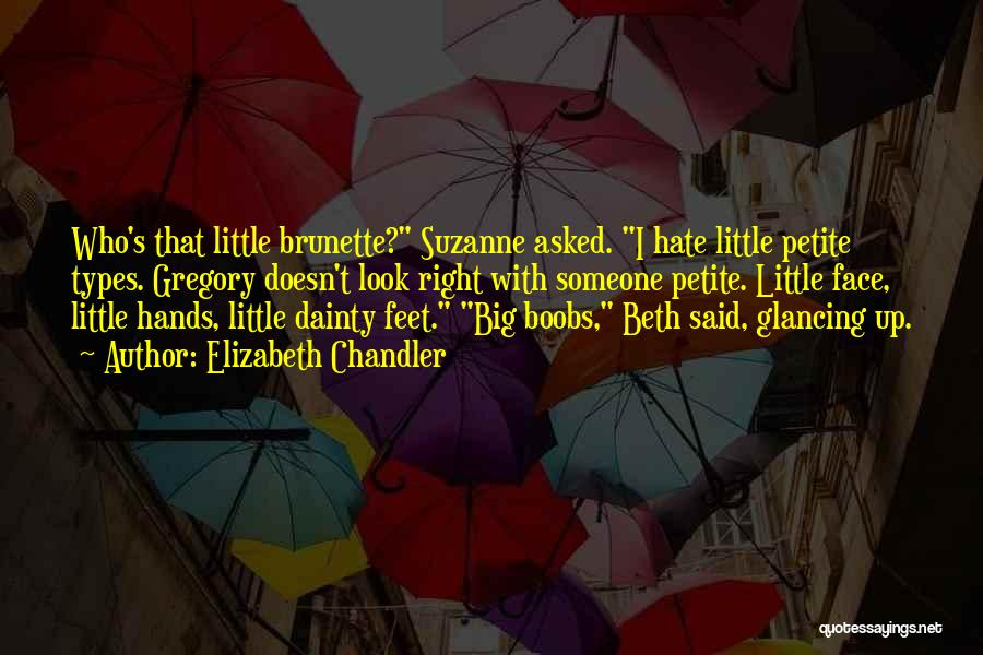 Dainty Quotes By Elizabeth Chandler