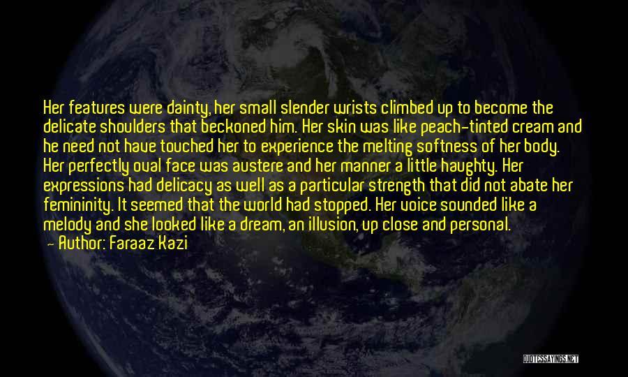 Dainty Quotes By Faraaz Kazi
