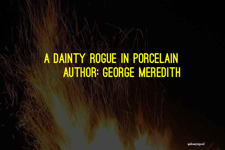 Dainty Quotes By George Meredith