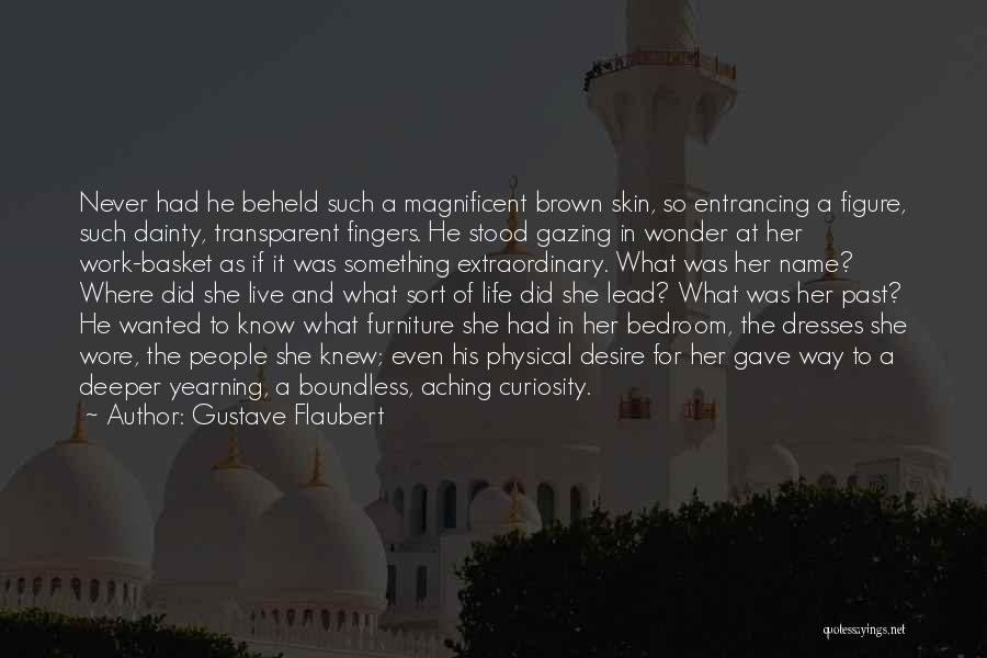 Dainty Quotes By Gustave Flaubert