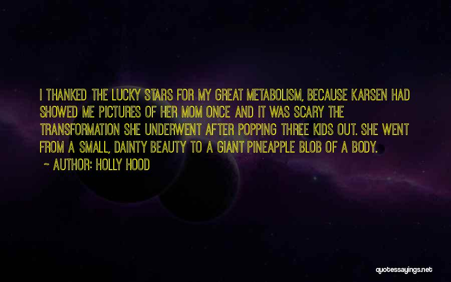 Dainty Quotes By Holly Hood