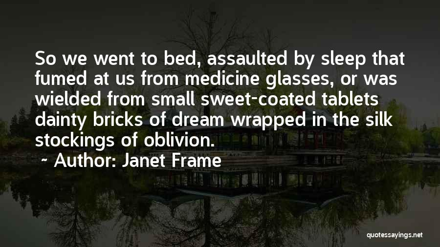 Dainty Quotes By Janet Frame