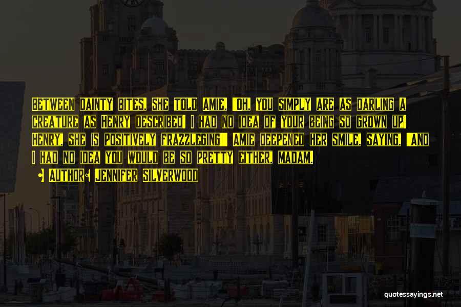 Dainty Quotes By Jennifer Silverwood