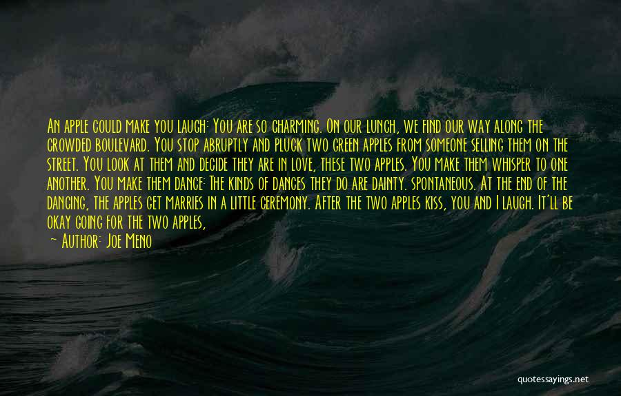Dainty Quotes By Joe Meno