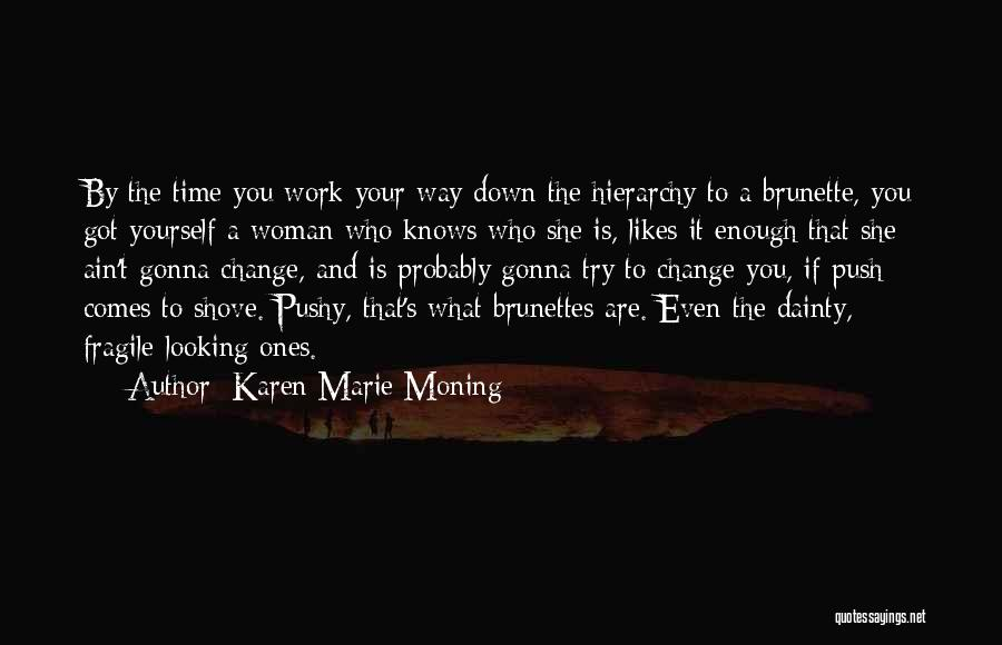 Dainty Quotes By Karen Marie Moning