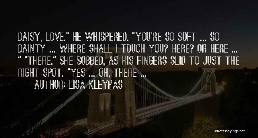 Dainty Quotes By Lisa Kleypas