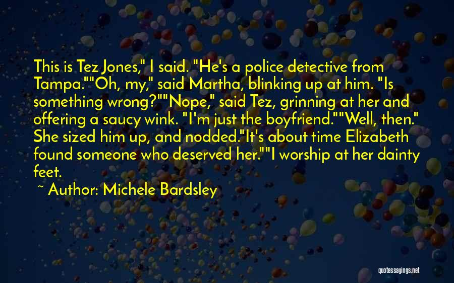 Dainty Quotes By Michele Bardsley