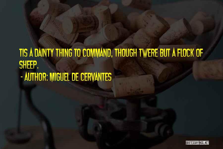 Dainty Quotes By Miguel De Cervantes