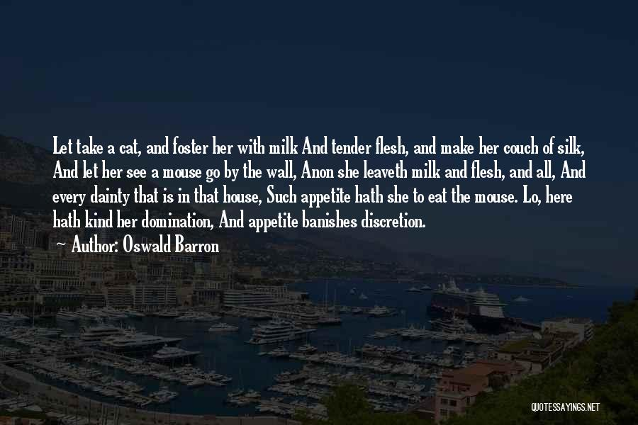 Dainty Quotes By Oswald Barron