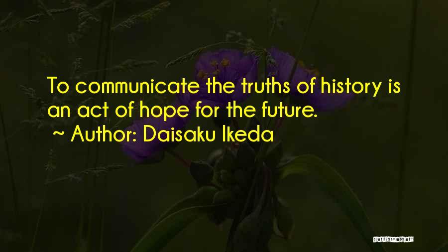 Daisaku Ikeda Quotes 1267699