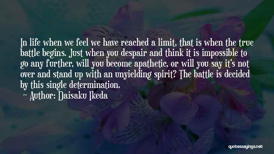 Daisaku Ikeda Quotes 1769788