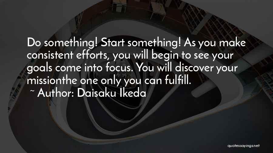 Daisaku Ikeda Quotes 527468