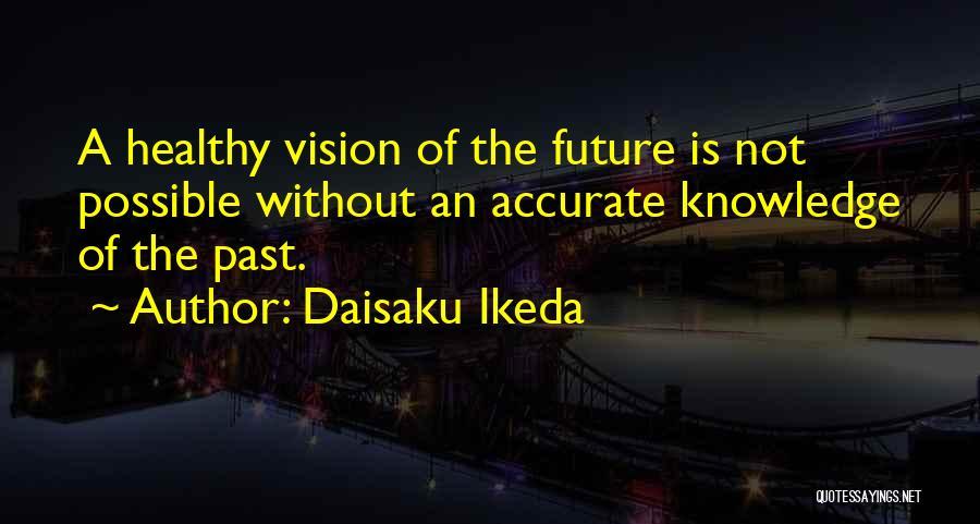 Daisaku Ikeda Quotes 638627