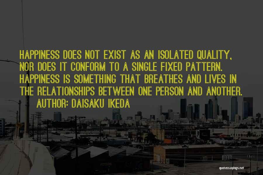 Daisaku Ikeda Quotes 673567