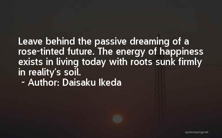 Daisaku Ikeda Quotes 890268
