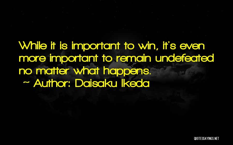Daisaku Ikeda Quotes 95645