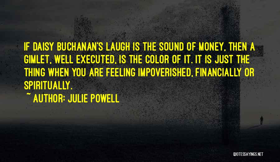 Daisy Buchanan Quotes By Julie Powell