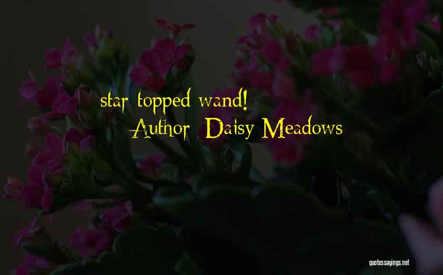 Daisy Meadows Quotes 1365224