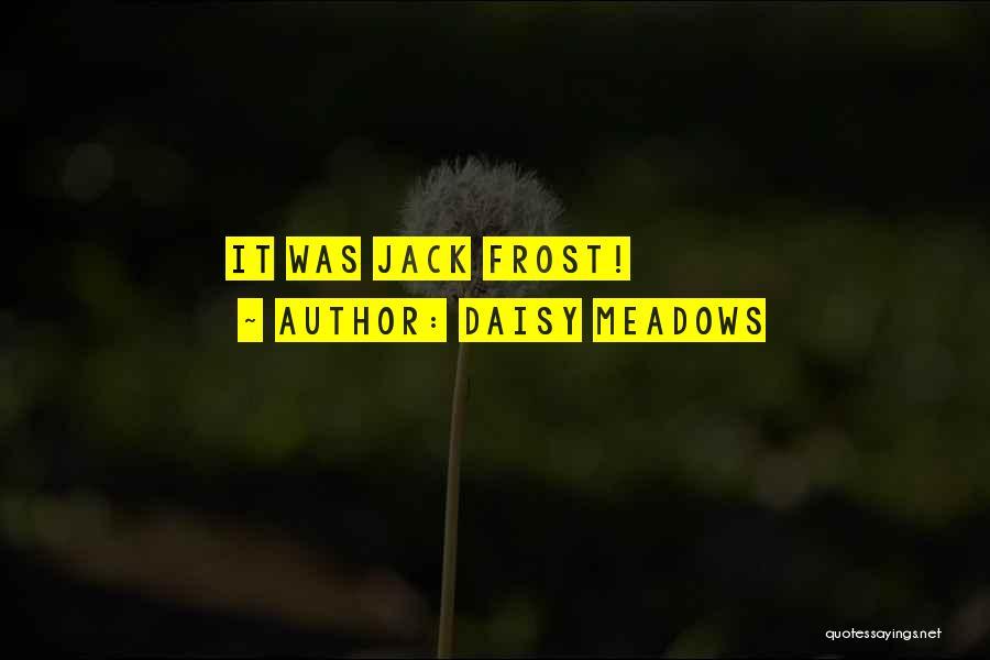 Daisy Meadows Quotes 1888290