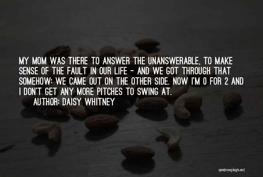 Daisy Whitney Quotes 141321