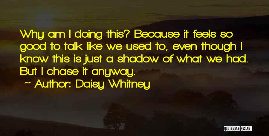 Daisy Whitney Quotes 191870
