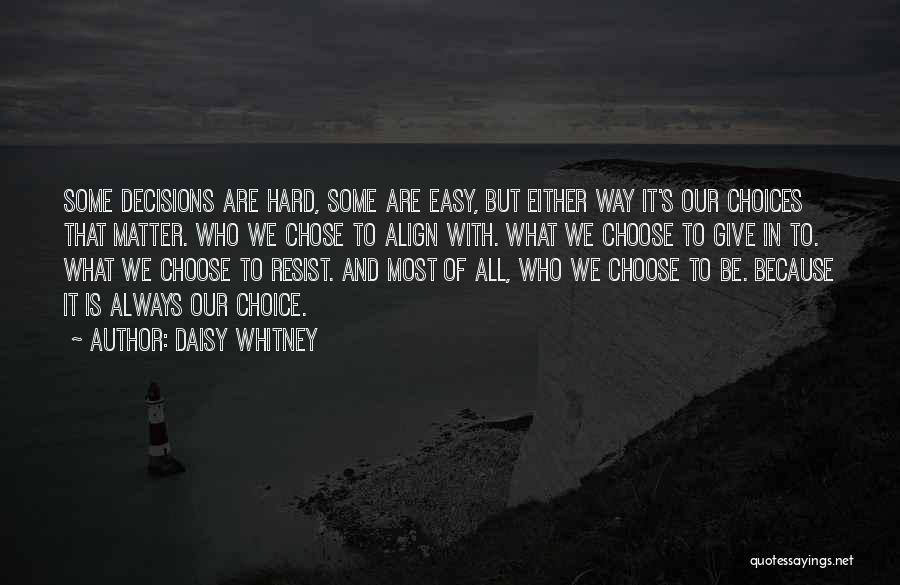 Daisy Whitney Quotes 231159