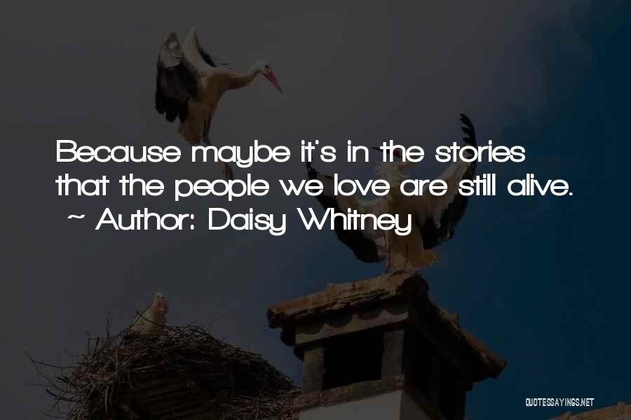 Daisy Whitney Quotes 316657